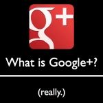 What is Google+?