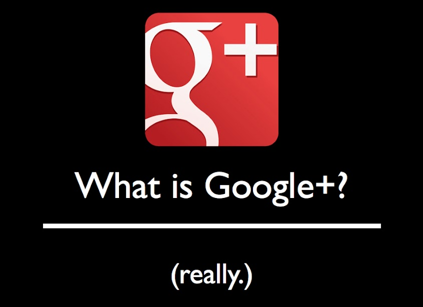 What is Google Plus? (really.)